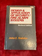 Design and Application of Security Fire-Alarm Systems Revised Edition
