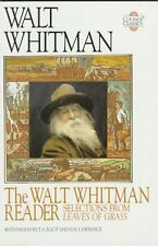 The Walt Whitman Reader: Selections from Leaves of