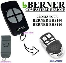 BERNER BHS140, BERNER BHS110  100% Compatible Télécommande / Clone, 868.3Mhz!!!
