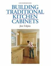 Building Traditional Kitchen Cabinets: Completely