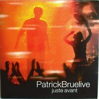 "PATRICK BRUEL - CD SINGLE PROMO ""JUSTE AVANT - LIVE"""