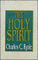 The Holy Spirit by Charles C. Ryrie