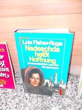 Nadeschda heisst Hoffnung, von Lois Fisher-Ruge