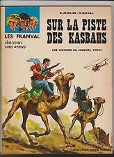 Franval. Sur la Piste des Kasbahs. AIDANS 1967. Jeune Europe.