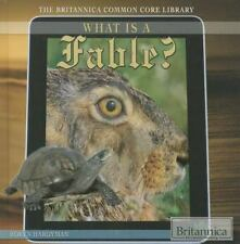 What Is a Fable? (Britannica Common Core Library)-ExLibrary