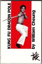 Kung Fu Dragon Pole 1986 book by William Cheung Martial Arts