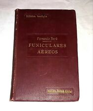 Funiculares aéreos - Por Fernando Baró - A. RomoLibreria Internacional, 1919