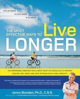 The Most Effective Ways to Live Longer-----new book