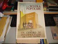 """Cartel Cartón 25 X 35"""" la Escuela Popular """"Ilustrador Roveroni 17-6-1953"""