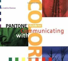 Pantone Guide to Communicating with Color, Leatrice Eisemann, Good Condition, Bo
