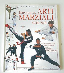 Libro - Impara le arti marziali con noi