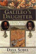 GALILEO'S DAUGHTER, Dava Sobel, 1999. 1st Ed., HC. Historical Memoir. Letters.