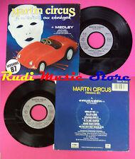 """LP 45 7"""" Martin Circus je m 'eclate au Senegal... 1987 EMI NO CD MC dvd"""