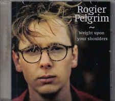 Rogier Pelgrim-Weight Upon Your Shoulders Promo cd single