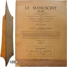 Le Manuscrit revue n°3 1894 Alphonse Labitte livre charte autographe curiosité
