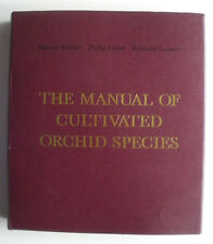 The Manual of Cultivated Orchid Species by Helmut Bechtel, Edmund Launert and...