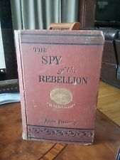 The Spy of the Rebellion - 1883 edition of book by Allan Pinkerton