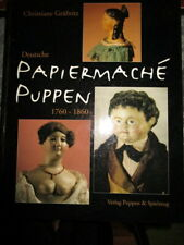 Collector book -  Antique dolls -Paper mache -Germany
