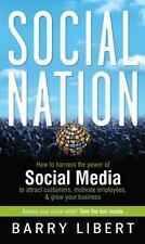Social Nation: How to Harness the Power of Social Media to Attract-ExLibrary