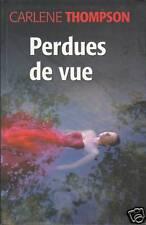 Livre perdues de vue Carlène Thompson book