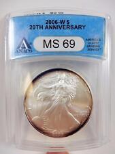 2006-W American Silver Eagle, ANACS MS 69, 20th Anniv., Rainbow Toned,  #B94