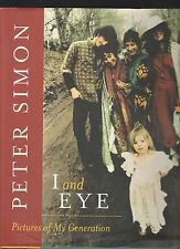 I and Eye : Pictures of My Generation by Peter Simon (2001, Hardcover), Signed