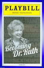 Playbill + Becoming Dr. Ruth + Debra Jo Rupp + Written by Mark St. Germain