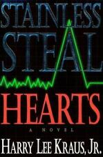 Stainless Steal Hearts by Harry Kraus (1994, Paperback)