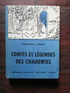 Contes et légendes des Charentes - Madeleine Mariat - Ed Fernand Nathan 1957