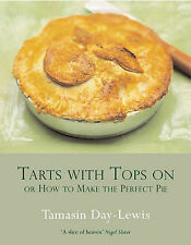 Tarts with Tops on: Or How to Make the Perfect Pie-ExLibrary
