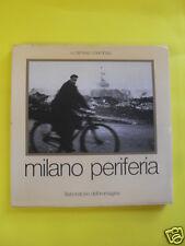CARNISIO/LUMBAU - MILANO PERIFERIA - ED.LABORATORIO D'IMMAGINE - 1977