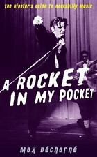 A ROCKET IN MY POCKET<> HIPSTER'S GUIDE TO ROCKABILLY MUSIC<>2010 sb book<>NEW