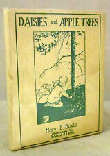 Daisies and Apple Trees Mary Boyle 1st Ed CardCover DJ 1922  Great Illustrations