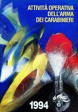 ATTIVITÀ OPERATIVA DELL'ARMA DEI CARABINIERI 1994