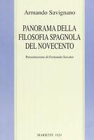 Panorama della filosofia spagnola del Novecento - Savignano Armando
