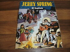JIJE -- JERRY SPRING # 8 // El Zopilote // Willard 1. édition 1990
