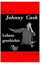 Johnny Cash: Lebensgeschichte (German Edition) by Witzel, Herbert