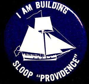 SLOOP PROVIDENCE CONTINENTAL NAVY REVOLUTIONARY WAR - REBUILD BUTTON 1976