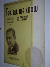 """VINTAGE 1934 SHEET MUSIC: """"FOR ALL WE KNOW"""" - GUY LOMBARDO ON THE COVER"""