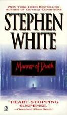 Alan Gregory: Manner of Death 7 by Stephen White (2000, Paperback, Reprint)