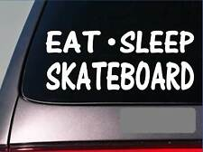 "Eat Sleep Skateboard Sticker *H6* 8"" vinyl inline skate wheels truck board ollie"