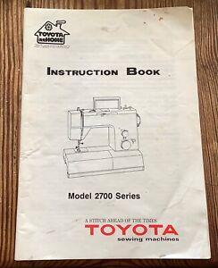 Toyota Sewing Machine Model 2700 INSTRUCTION MANUAL/BOOK