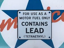 CONTAINS LEAD quality porcelain coated steel SIGN - PERFECT FOR PUMP