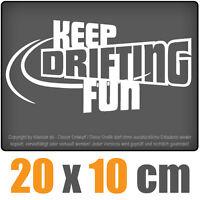 Keep drifting fun 20 x 10 cm JDM Decal Sticker Auto Car Weiß Scheibenaufkleber