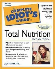 Complete Idiot's Guide to Total Nutrition by Joy Bauer (1999, Paperback)