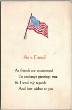 New listing Vintage 1910s American Flag , As a Friend, Poem, Greeting, Best Wishes, Postcard