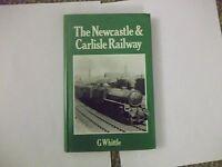 Newcastle and Carlisle Railway by G. Whittle (Hardback, 1979)