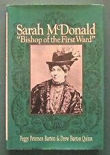 "Sarah McDonald: ""Bishop of the First Ward"" by Quinn & Petersen, Biography  HB"