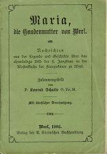 Schulte, Maria die Gnadenmutter von Werl, Werler Gnadenbild, Verlag A Stein 1902