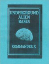 Underground Alien Bases, Commander X, Good Book